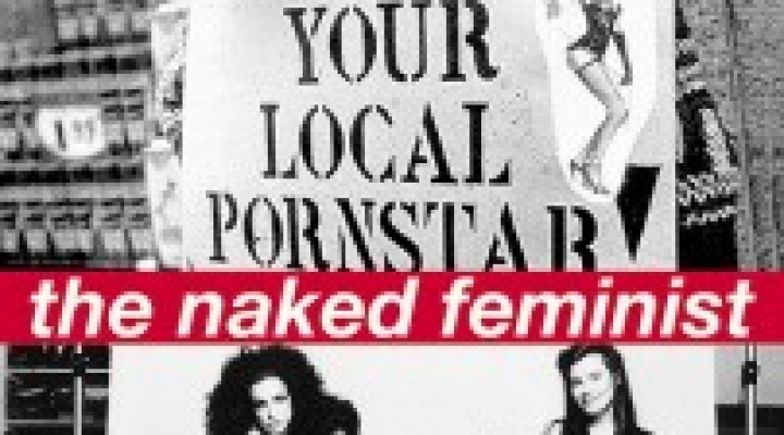 The Naked Feminist: A Documentary Film