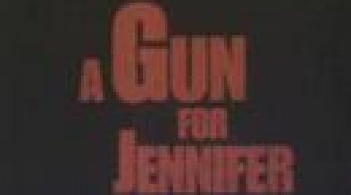 Gun for Jennifer (trailer)