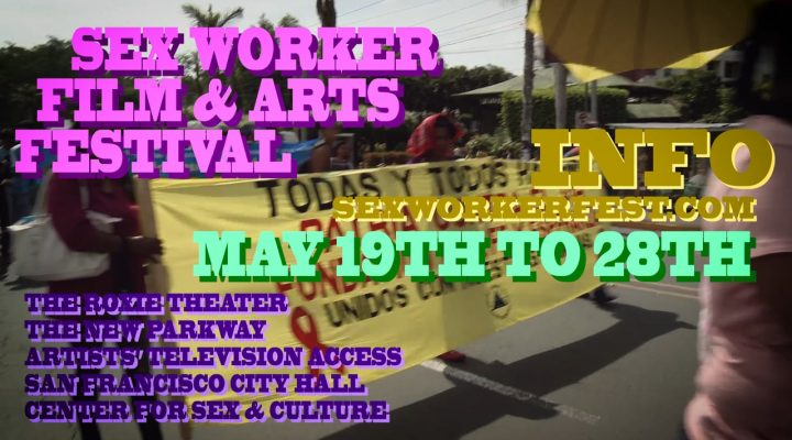 San Francisco Sex Worker Festival Trailer 2017