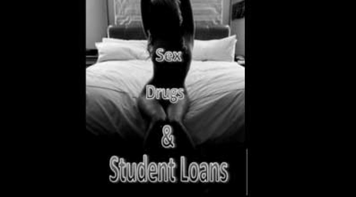 Sex, Drugs and Student Loans (trailer)